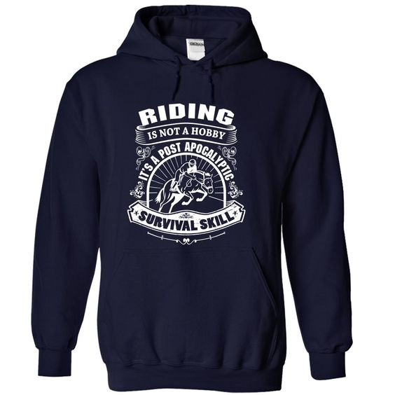 RIDING IS NOT A HOBBY