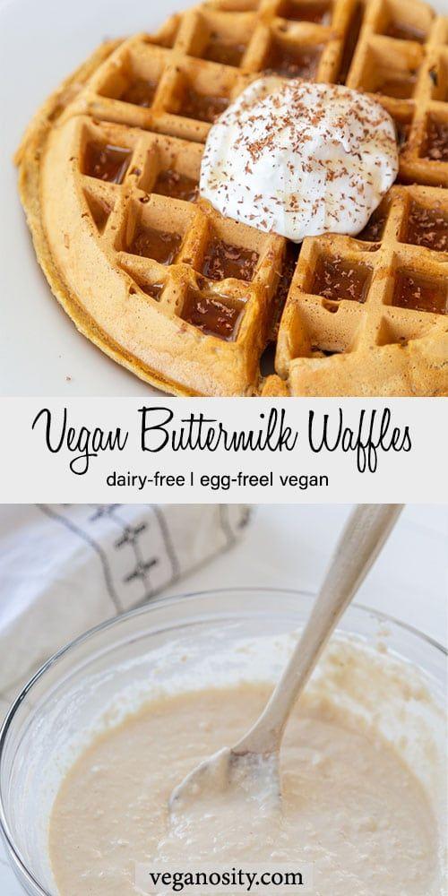 Vegan Buttermilk Waffles Recipe In 2020 Waffle Recipes Buttermilk Waffles Vegan Belgian Waffle Recipe