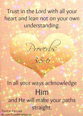 Proverbs 3:5-6: