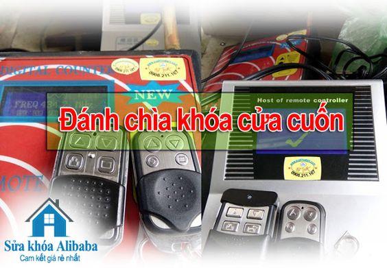 Địa chỉ chuyên đánh chìa khóa cửa cuốn, khóa điều khiển remote cửa cuốn chính hãng uy tín có bảo hành.   sửa khóa Alibaba hotline: 0967 294 669 Web: suakhoaalibaba.com