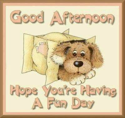 Good Afternoon sister ,have a lovely afternoon.xxx