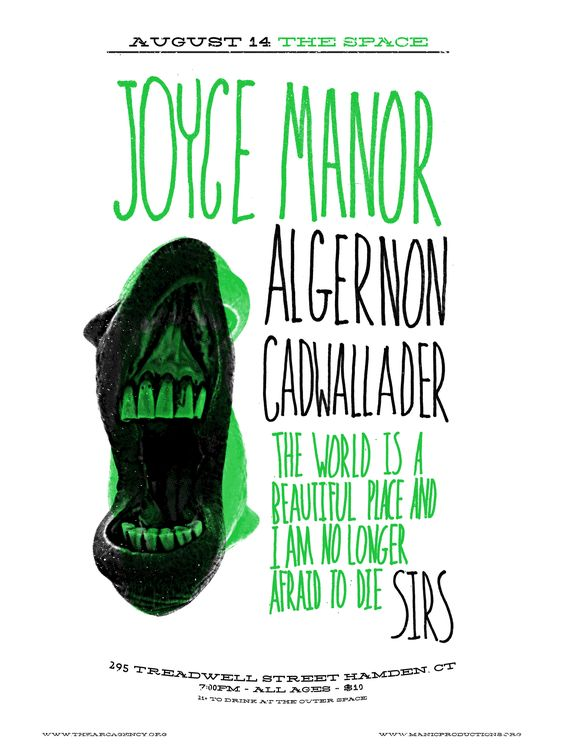 Tuesday August 14, 2012 Joyce Manor, Algernon Cadwallader, The World is a Beautiful Place and I am No Longer Afraid to Die, Sirs  #thearcagency #arcagency #arc #diy #promotion #booking #bookingagency #poster #concertposter #flier #music #art #concert #shows #local #localmusic #connecticut #ct #musicvenue #livemusic #allages #hamden #thespace #joycemanor #algernon #algernoncadwallader #twiabp #theworldis #sirs