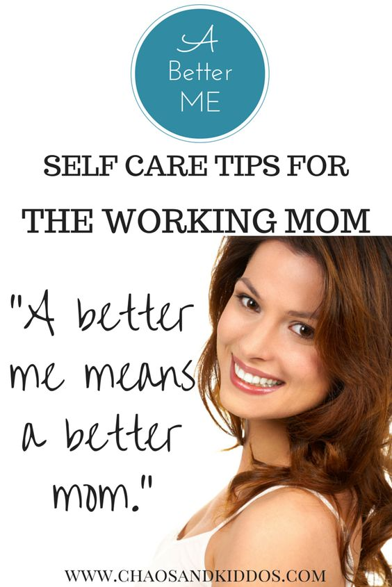 Self Care Ideas For Moms: Working Moms, Self Care And Mom On Pinterest