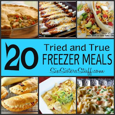 20 Tried and True Freezer Meals- perfect to make ahead and pull out of the freezer when you need dinner in a hurry! SixSistersStuff.com