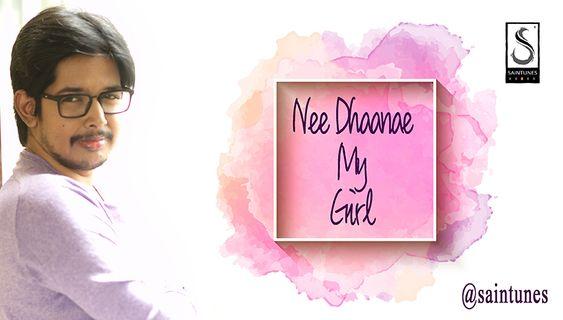 Nee Dhaanae My Girl proposal song from Saintunes Kumar Narayanan