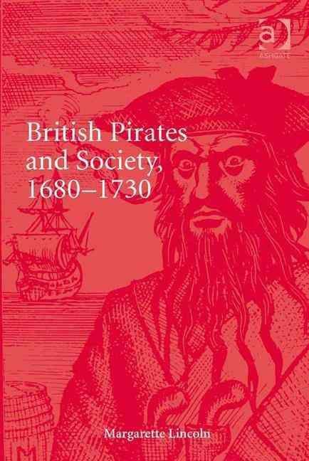 British Pirates and Society, 1680-1730