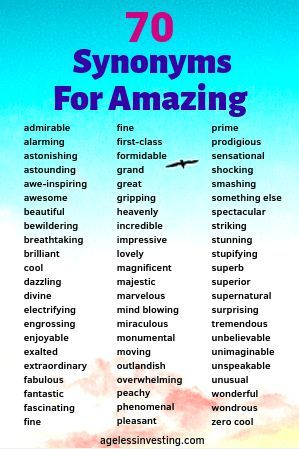 List of synonyms for amazing to use in your writing. Choose the best words to use instead of amazing. Admirable, alarming, astounding, awe-inspiring, awesome, beautiful... #synonyms #amazingsynonyms #writing #positivewords