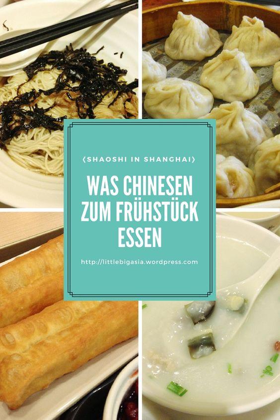 Pin: Was Chinesen zum Frühstück essen