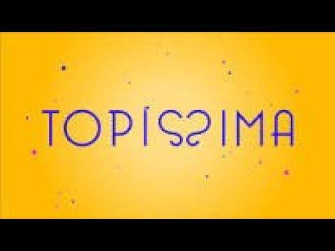 Topissima Capitulo 71 Terca Feira 27 08 2019 Youtube