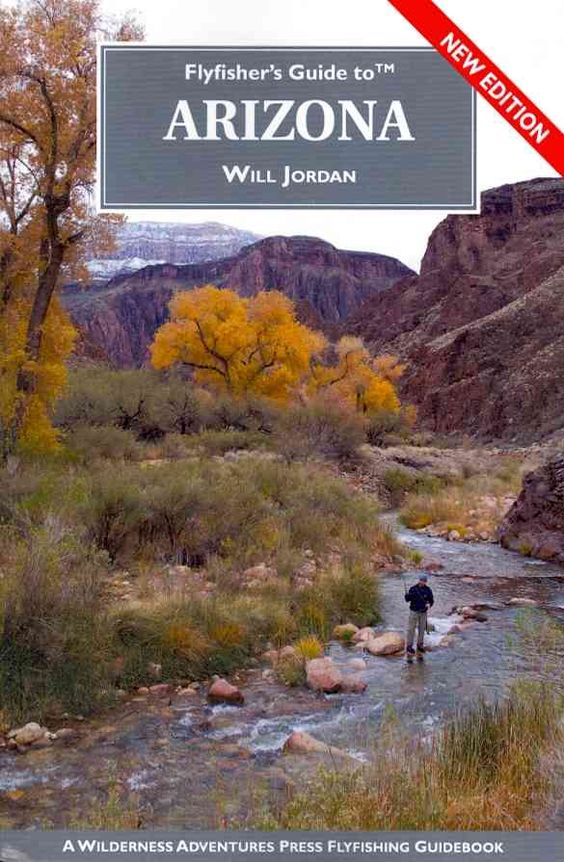 Flyfisher's Guide to Arizona
