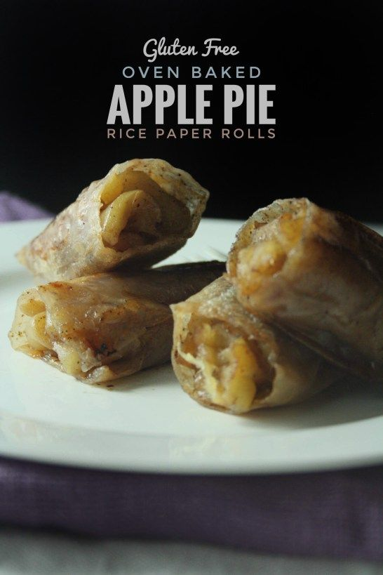 Baked Apple Pie Rice Paper Rolls Recipe Food Recipes Rice Paper Recipes Baked Apples