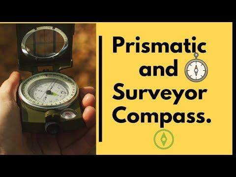 Difference Between Prismatic Compass And Surveyor Compass In