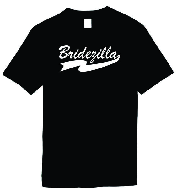 Signature Depot - Bridezilla Funny T-Shirts Humorous Novelty Tees, $11.95 (http://www.signaturedepot.net/bridezilla-funny-t-shirts-humorous-novelty-tees/)