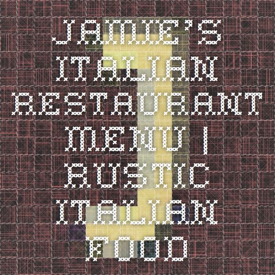 Jamie's Italian Restaurant Menu | Rustic Italian Food