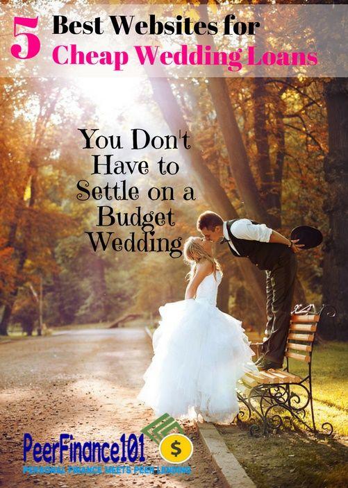 5 Best Websites For Cheap Wedding Loans Wedding Loans Payday Loans Debt Relief Programs