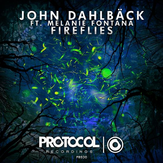 John Dahlbäck, Melanie Fontana – Fireflies (single cover art)