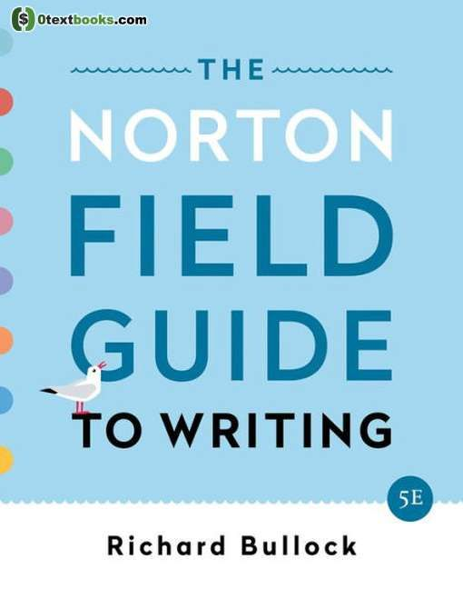 The Norton Field Guide To Writing 5th Edition Pdf Textbook Ebook Writing Field Guide Read Books Online Free