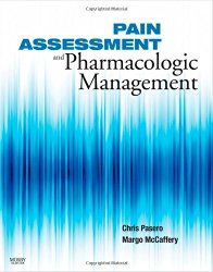 Pain Assessment and Pharmacologic Management, 1e (Pasero, Pain Assessment and…
