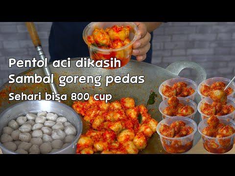 Bakso Pentol Aci Sambal Goreng Extra Pedas Extra Nikmat Youtube Makanan Resep Masakan Masakan