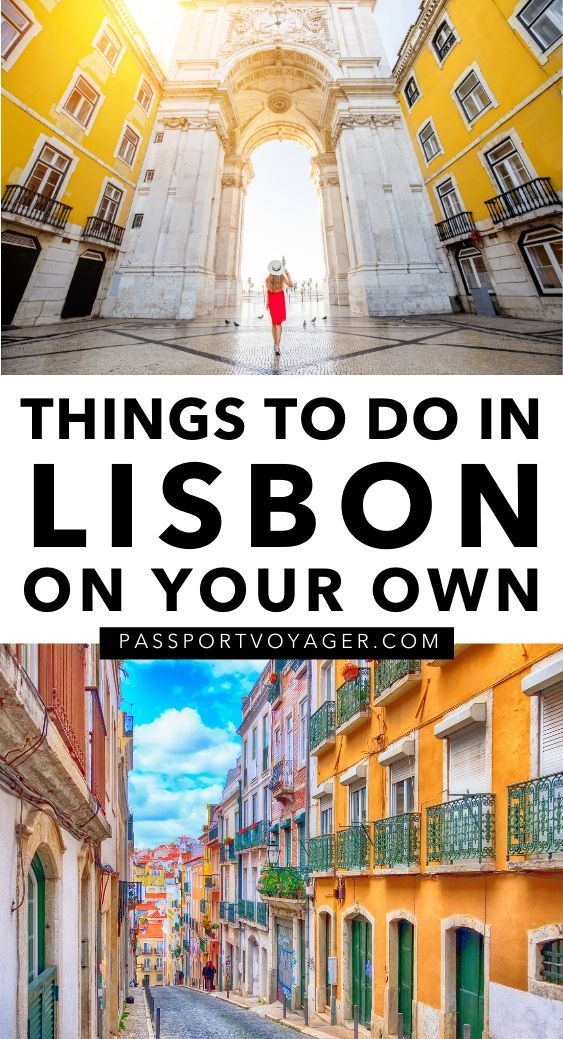 A Solo Female Traveler S Guide To Lisbon Portugal Passport