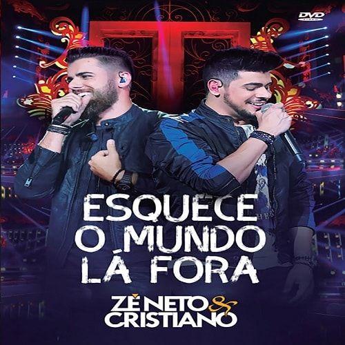 Dvd Ze Neto E Cristiano Esquece O Mundo La Fora 2018 Download