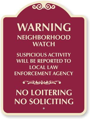Warning: Neighborhood Watch Sign