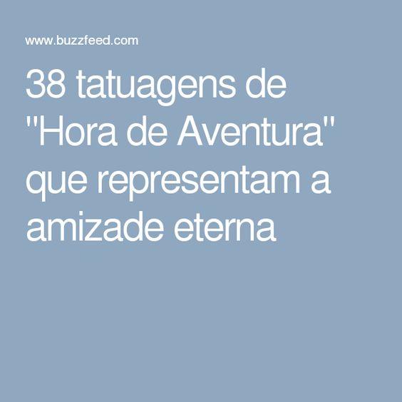 """38 tatuagens de """"Hora de Aventura"""" que representam a amizade eterna"""