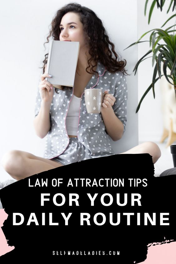 Pinterest Graphic with Title Law of Attraction Tips For Your Morning Routine - selfmadeladies.com