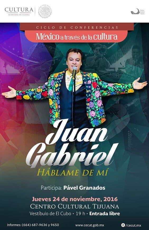 El Ciclo de Conferencias México a través de la cultura presenta:Juan Gabriel Háblame de mí, por Pável Granados.