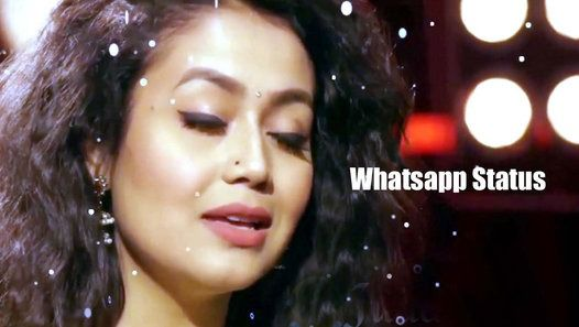 Neha Kakkar 30 Second Whatsapp Status Video Neha Kakkar Video Status