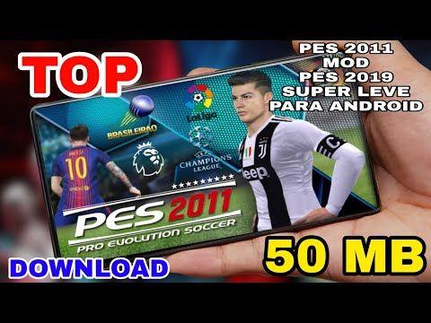 Pes 11 Mod Pes 19 Offline Para Qualquer Celular Android Super