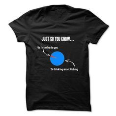 Just so you know fishing T Shirts, Hoodies. Check price ==?�