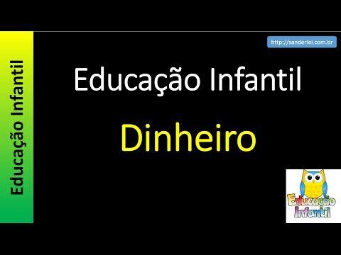 Educação Infantil - Nível 1 (crianças entre 4 a 6 anos) : Dinheiro