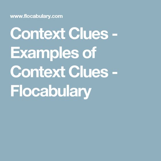 Context Clues - Examples of Context Clues - Flocabulary