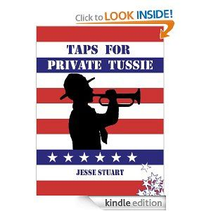 The Kindle version of Taps for Private Tussie.