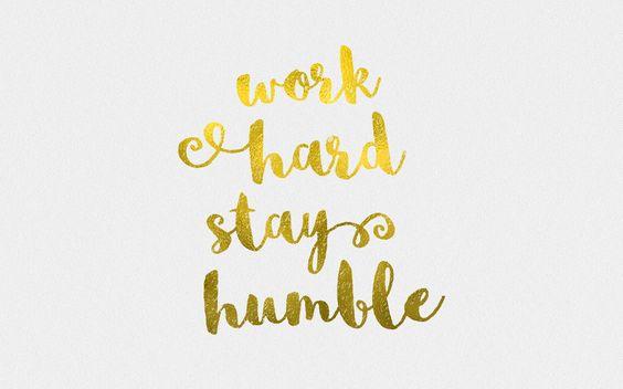 work-hard-stay-humble-desktop.jpg 2,400×1,500 pixeles
