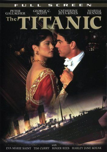 The Titanic [1996] [DVD] [2007]: Amazon.co.uk: Peter Gallagher, George C. Scott, Catherine Zeta-Jones, Eva Marie Saint, Tim Curry, Roger Rees, Harley Jane Kozak, Marilu Henner, Mike Doyle, Robert Lieberman: DVD & Blu-ray