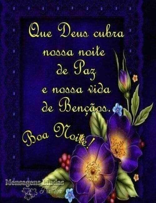 Boa Noite Frase Que Deus Cubra Nossa Noite De Paz E Nossa Vida