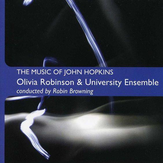 Olivia & University Ensemble Robinson - Music Of John Hopkins