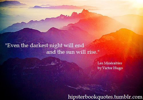 book quotes <3: Quotes Sayings Phrases Words, Favorite Quote, Quotes Darkness, Darkest Night, Hipster Book, Quotes Sayings Verses 3, A Quotes, Book Quotes