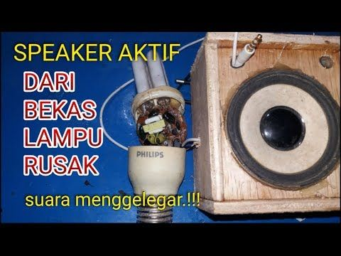 Amplifier Dari Bekas Lampu Rusak Youtube Lampu Speaker Kreatif