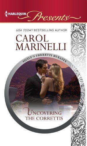Uncovering the Correttis (Sicilys Corretti Dynasty) by Carol Marinelli, http://www.amazon.com/dp/B00BAT1S8S/ref=cm_sw_r_pi_dp_eBJwrb06X3QJH