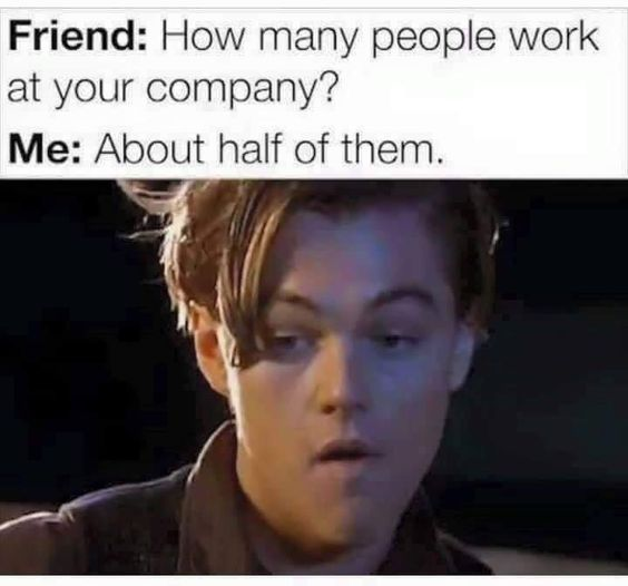 28 Workplace Memes Everyone Needs To Laugh At By 5pm In 2021 Work Humor Work Quotes Funny Workplace Memes