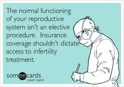 Insurance coverage for infertility procedures should be mandated nationwide, not just in 15 states.