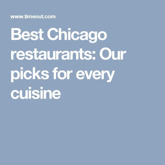 Best Chicago restaurants: Our picks for every cuisine