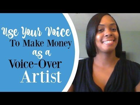 Use Your Voice to Make Money as a Voice-Over Artist. Watch on YouTube!