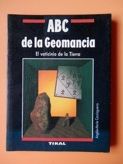 ABC DE LA GEOMANCIA EL VATICINIO DE LA TIERRA  CACCIAGUERRA, ANGELES MARIE    SIGMARLIBROS