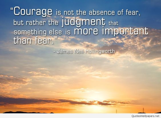 Motivational courage quote with photo