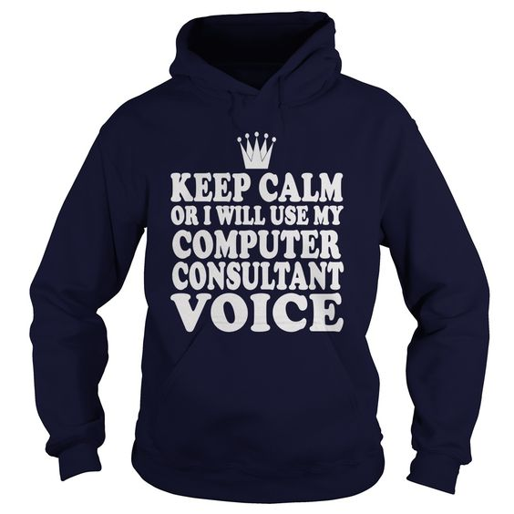 Computer Consultant Voice T-Shirts, Hoodies. SHOPPING NOW ==►…