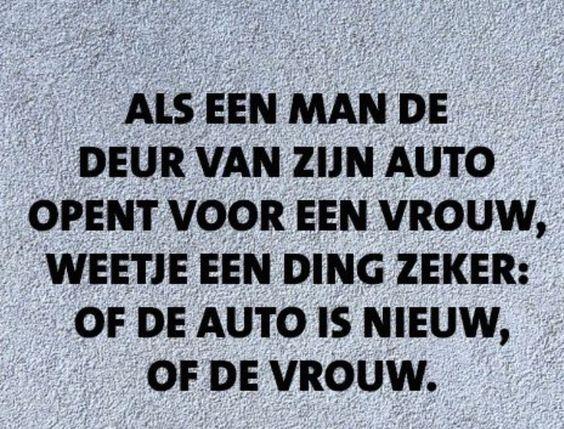 als de man de deur van zijn auto opent voor een vrouw, weet je één ding zeker: of de auto is nieuw of de vrouw